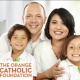 THE ORANGE CATHOLIC FOUNDATION OFFERS AN OPPORTUNITY TO LEAVE A LASTING LEGACY